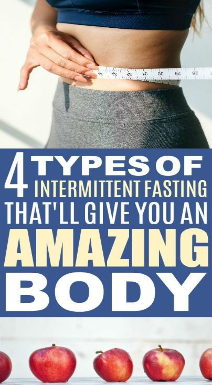 4 Types of Intermittent Fasting for People Who Want Fast Weight Loss - Daily…