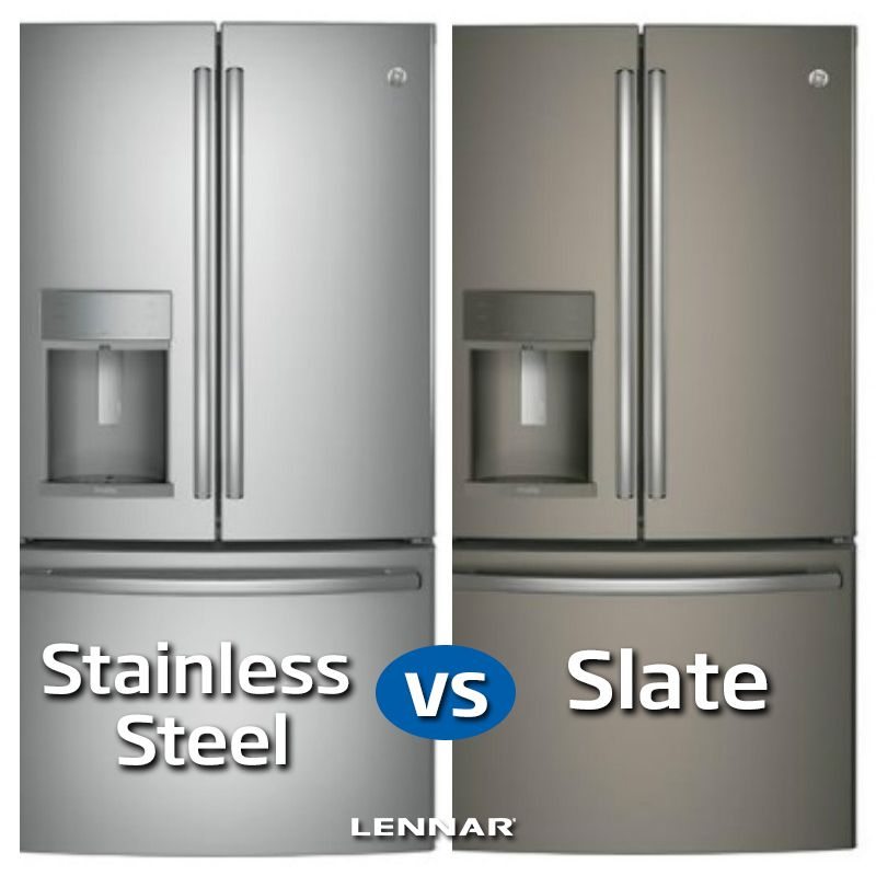 Which Style Of Fridge Has More Eal Slate Or Stainless Steel