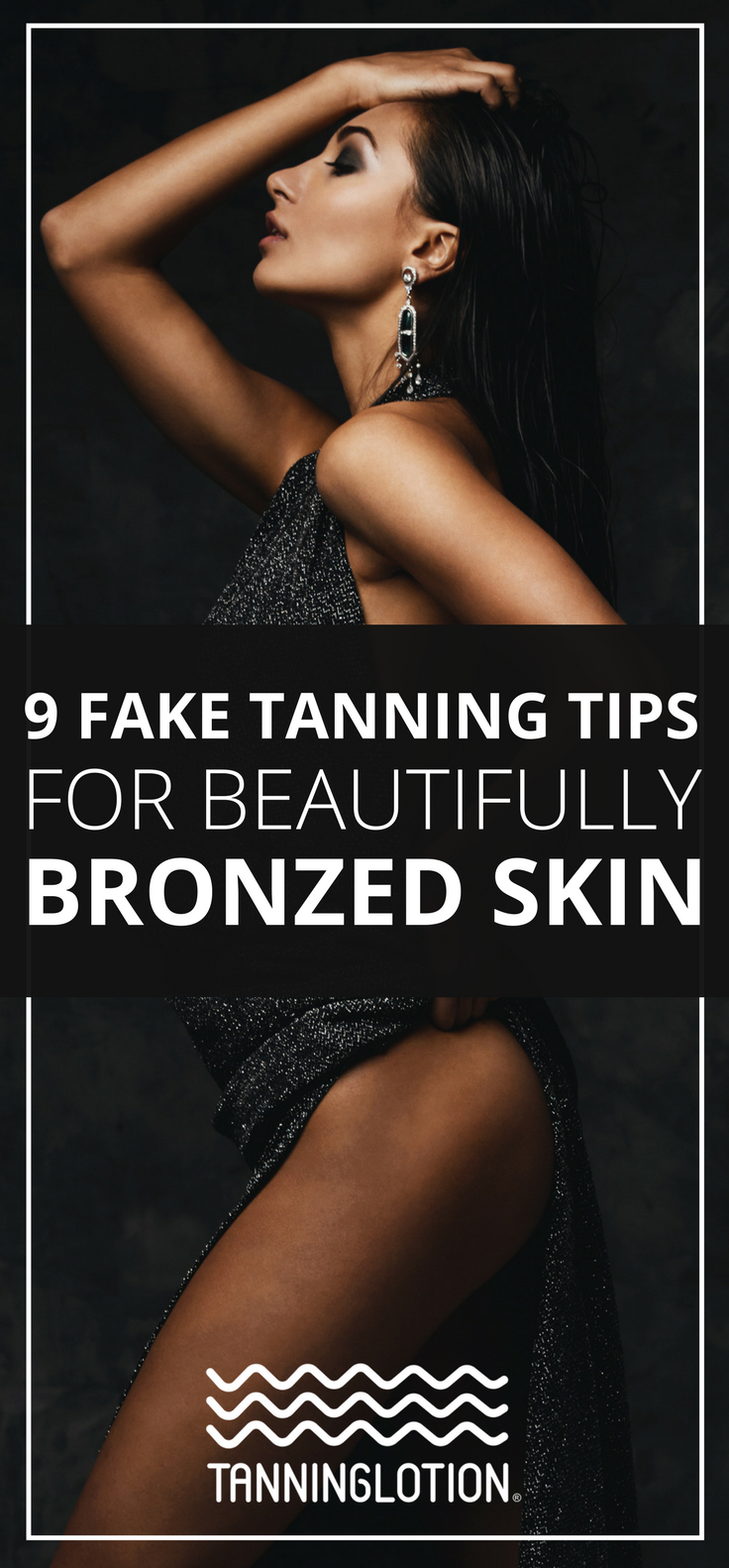 9 Fake Tanning Tips For A Beautiful Bronze Skin Tanning
