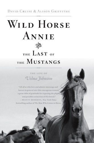 Wild Horse Annie and the Last of the Mustangs by David Cruise. $15.29