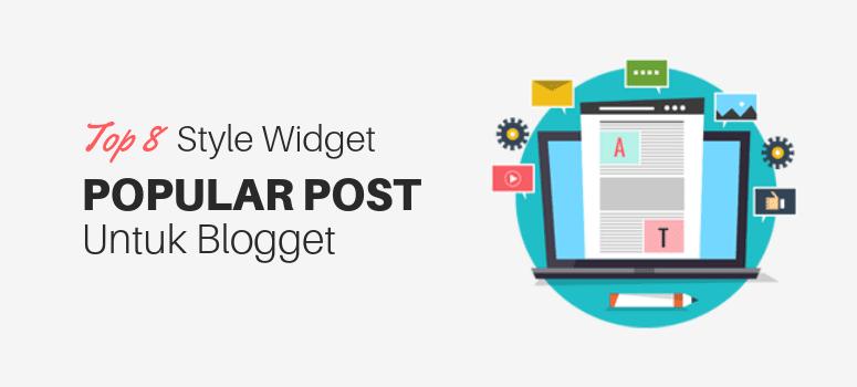 8 Style Widget Popular Post Keren Untuk Blogger Blog Sayang Kamu Decimal