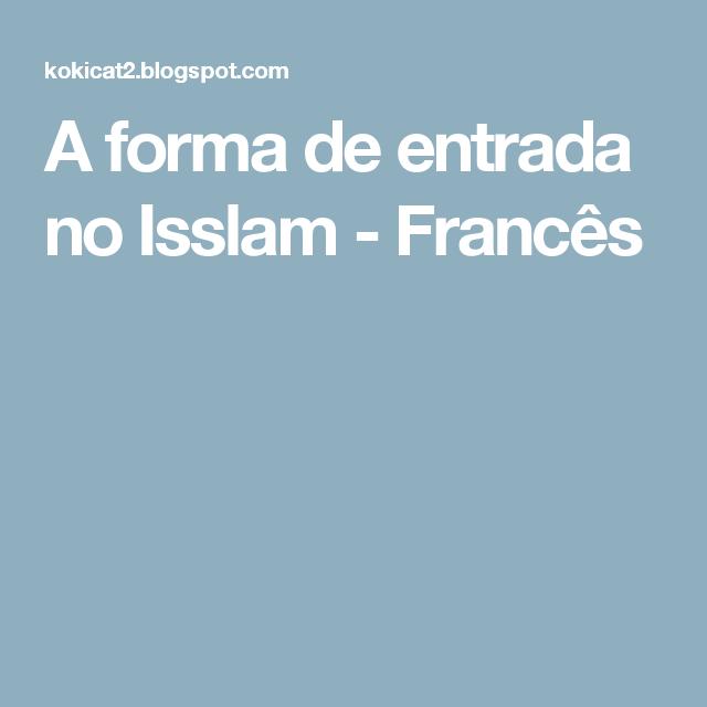 A forma de entrada no Isslam - Francês