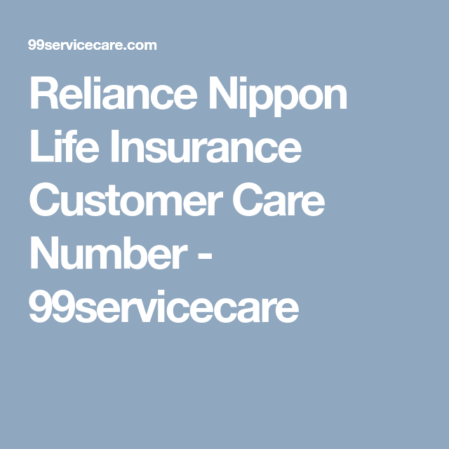Reliance Nippon Life Insurance Customer Care Number ...