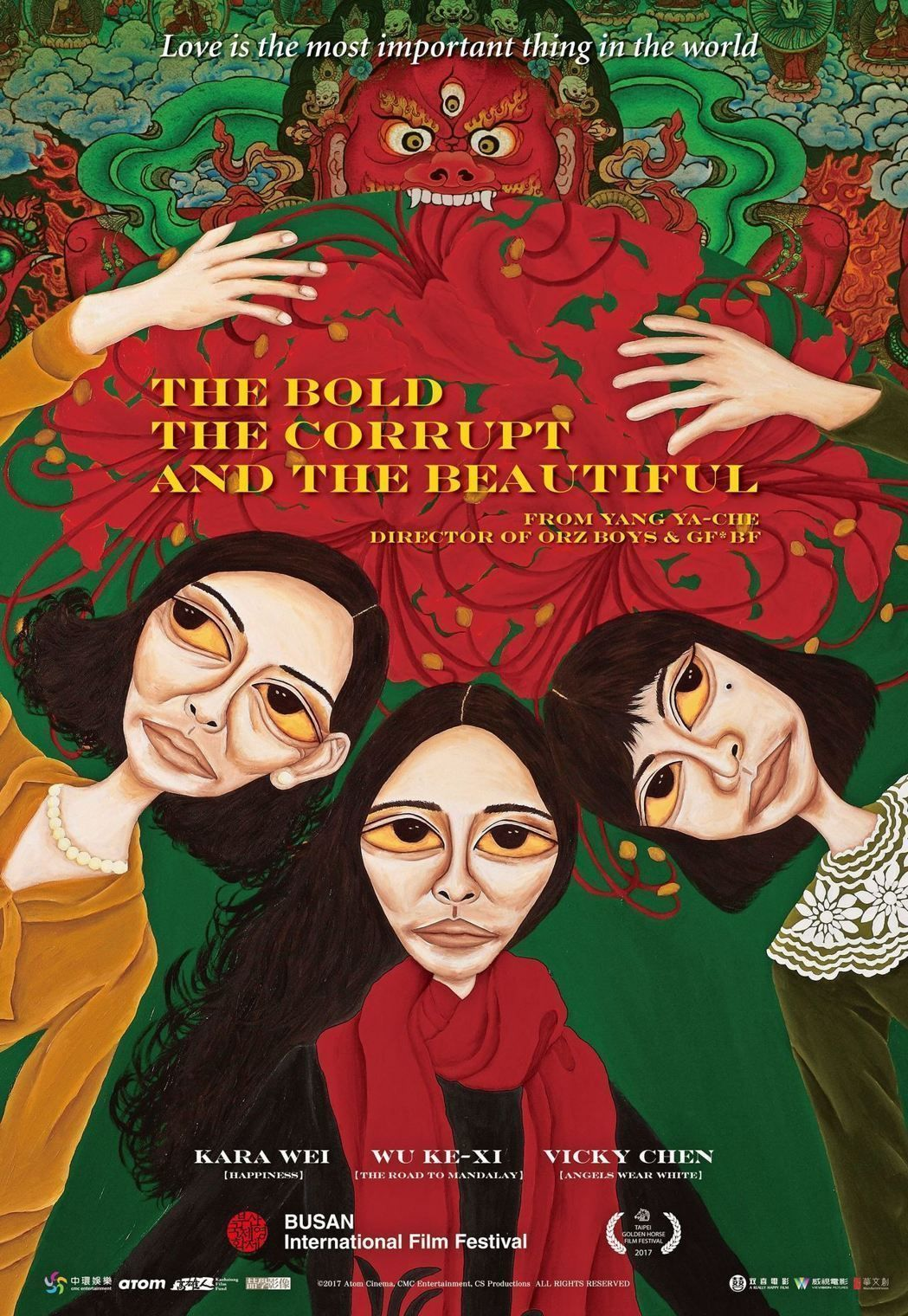 The Bold The Corrupt And The Beautiful Starring Kara Wei Wu Ke Xi Vicky Chen Directed By Yan Beautiful Posters Best Movie Posters Full Movies Online Free