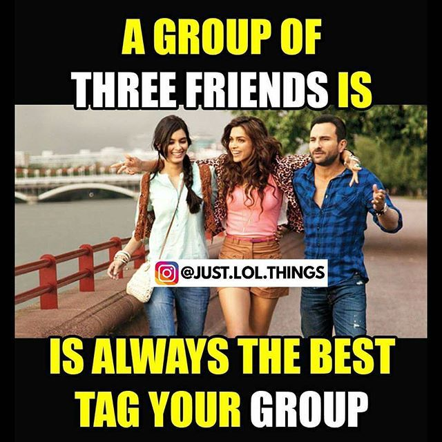 Tag Me Mishuu And Shikha Friends Quotes Funny Friends Funny Images Best Friend Quotes For Guys