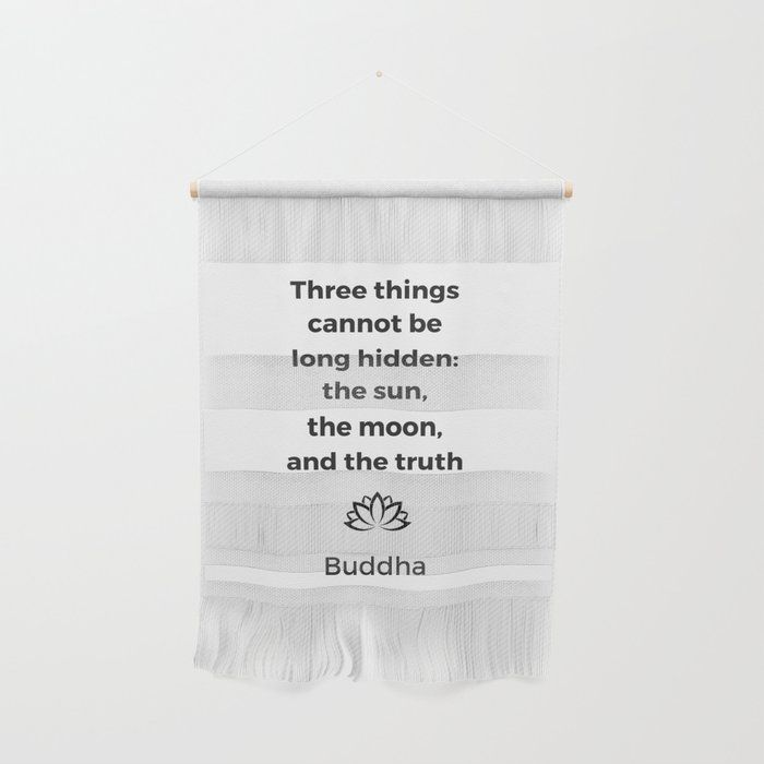 Buy The sun the moon and the truth - Buddhist quote Wall ...