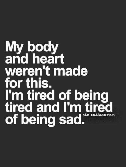tired of being sad quotes