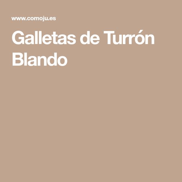 Galletas de Turrón Blando