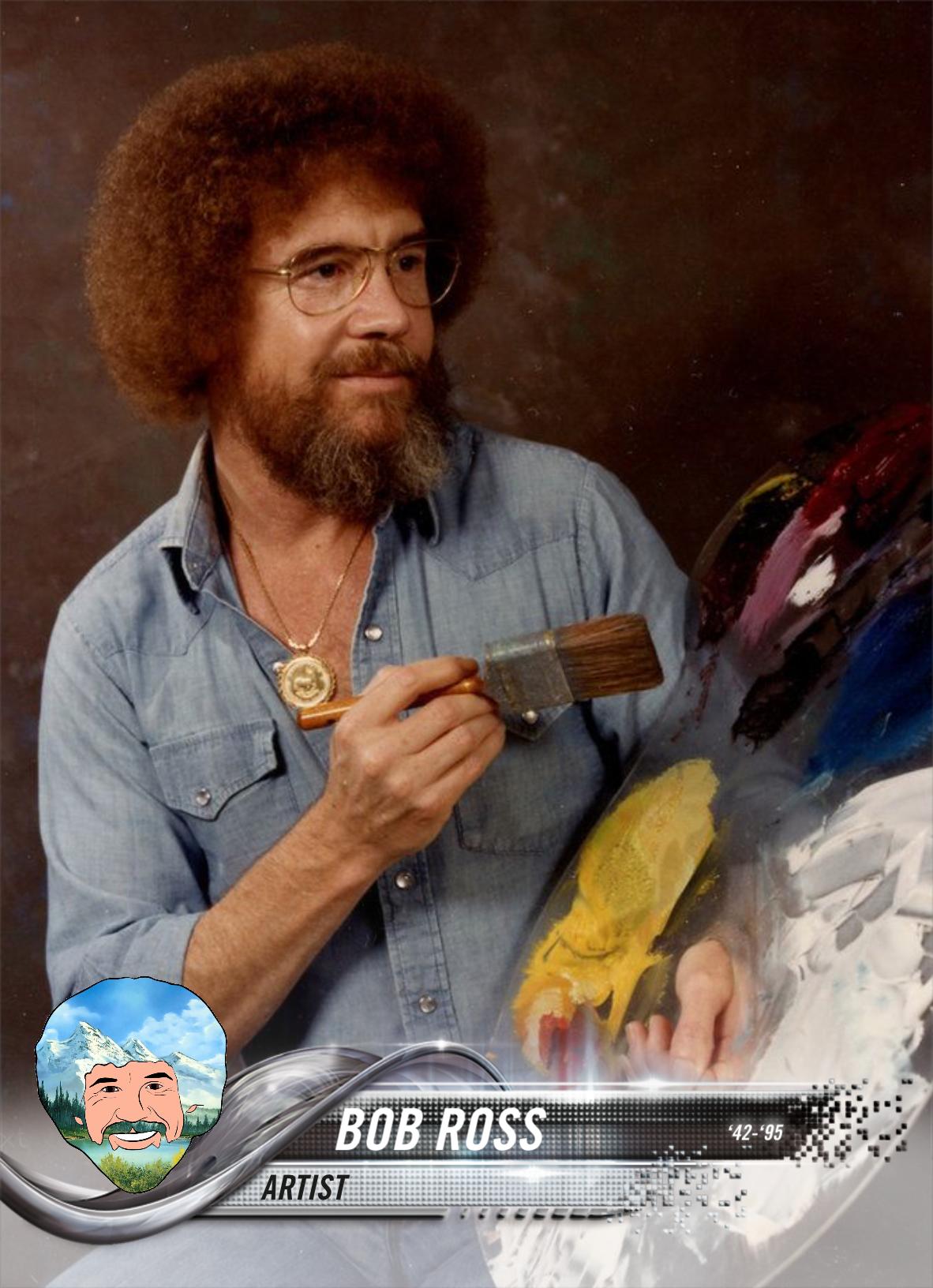 Painter Bob Ross 2018 Topps Customized Bob Ross The Joy Of Painting Humor
