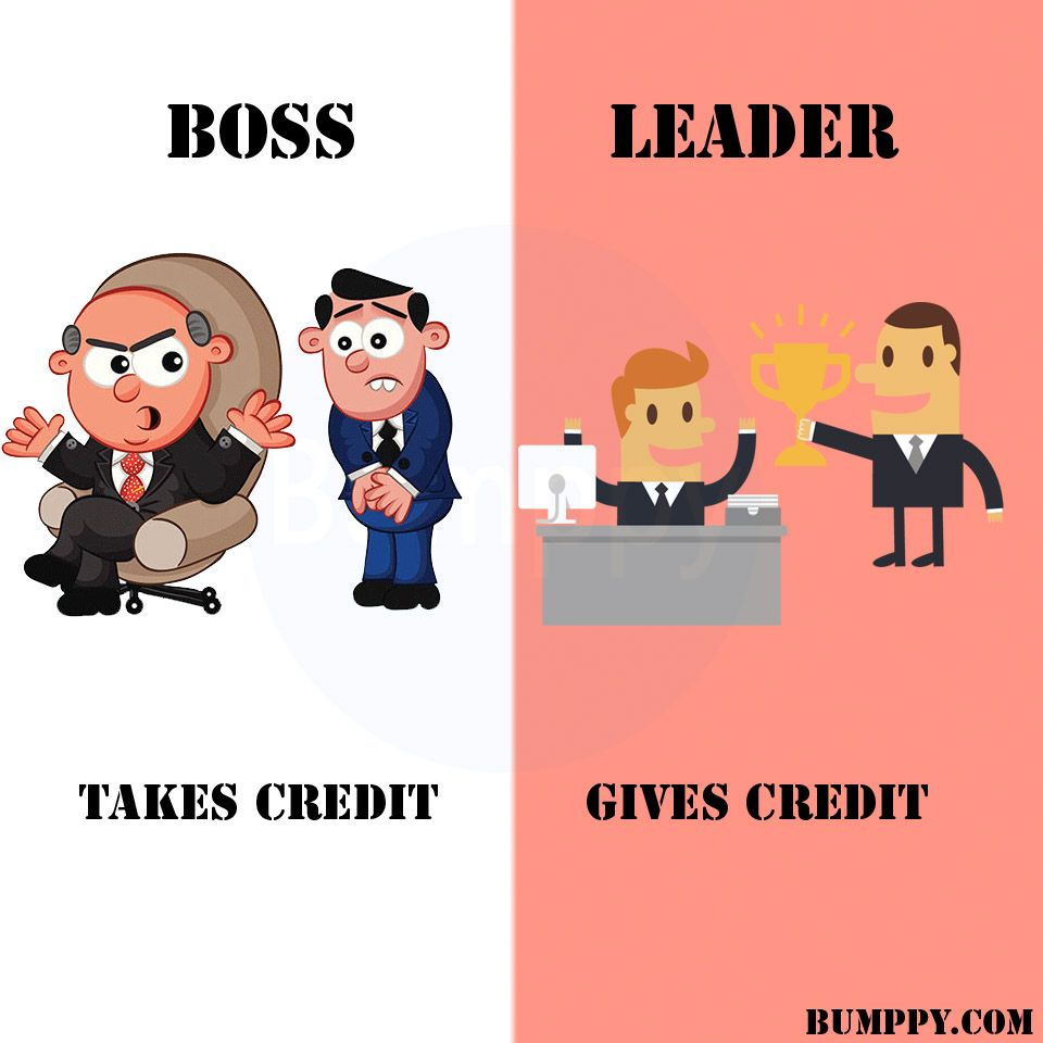 A True Leader Is The One Who Gives Credit To The Subordinates Boss Takecredit Leader Givescredit Appreciate Boss Vs Leader Leadership Inspiration Leader