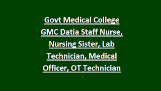 Govt Medical College Gmc Datia Staff Nurse Nursing Sister Lab