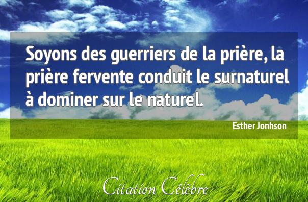 Citation Priere Naturel Soyons Esther Jonhson Phrase N 134552 Citation Celebre Citation Proverbe Vie Citations Celebres