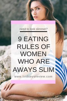9 simple eating rules of women who never need to diet