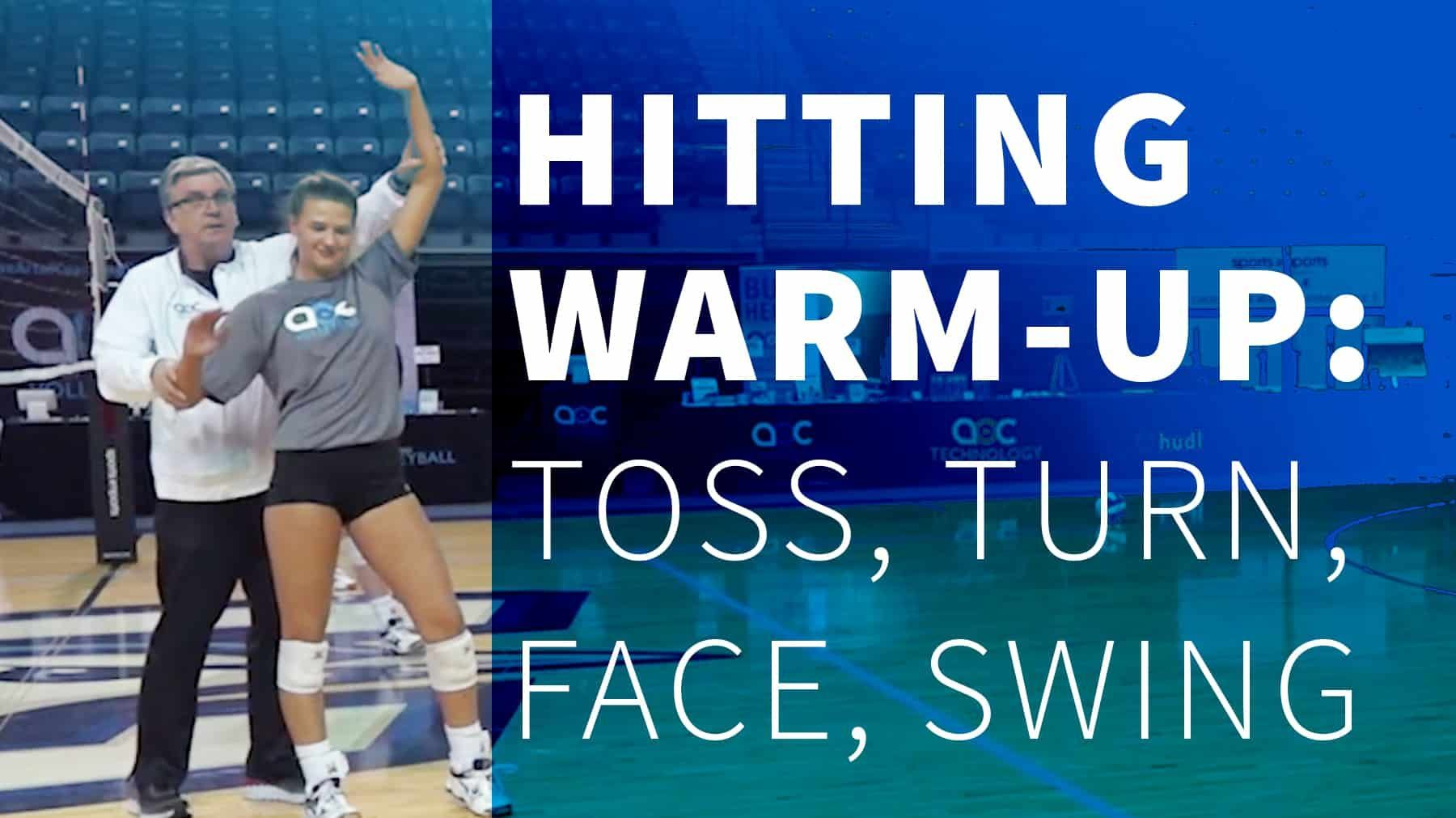 Hitting Warm Up Toss Turn Face Swing The Art Of Coaching Volleyball Coaching Volleyball Volleyball Training Volleyball Drills