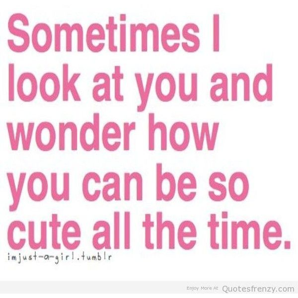 love cute adorable crush text Quotes boyfriend girlfriend Quotes ...