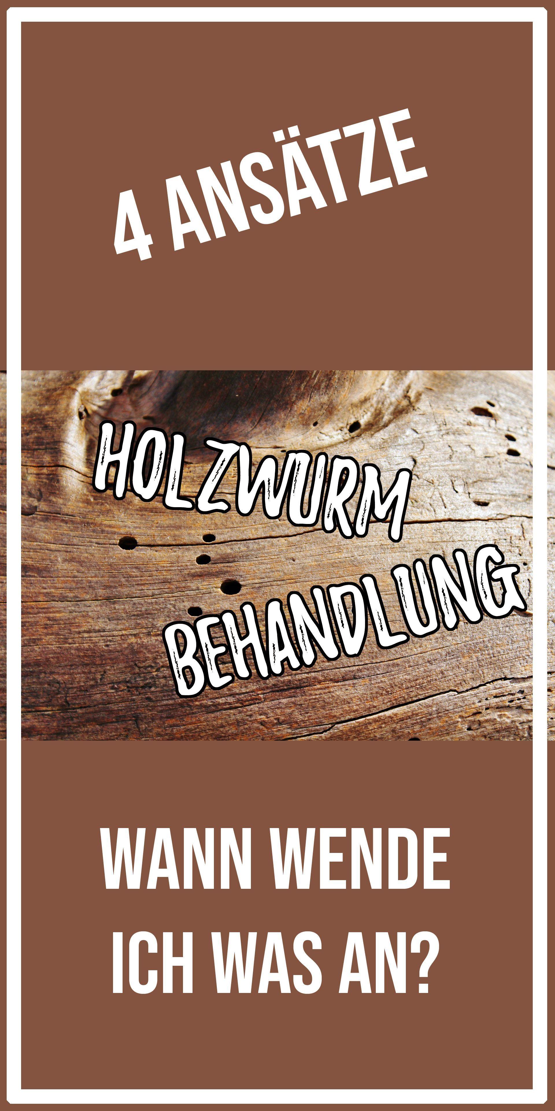 Holzwurm Behandeln Bzw Bekampfen 4 Ansatze Um Den Holz Schadling Loszuwerd Holzwurm Behandeln Bzw Bekampfen 4 Ans In 2020 Holzwurm Holzwurmer Bekampfen Holz