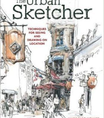 The Urban Sketcher Pdf Urban Sketchers Urban Sketching