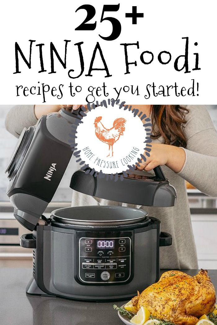 25 Ninja Foodi Recipes To Get You Started Today Ninjafoodi Ninjafoodirecipes
