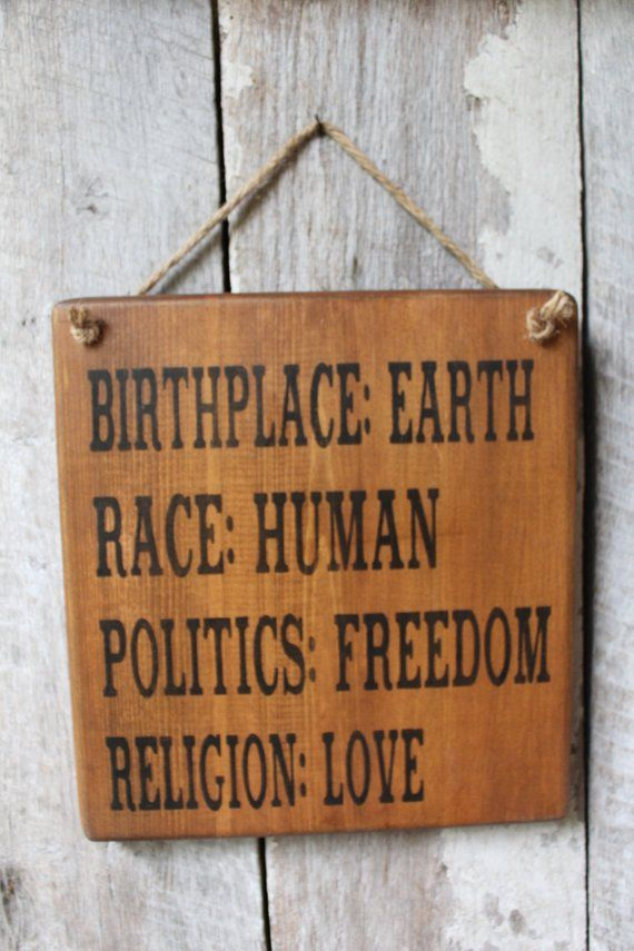 Birthplace Earth Race Human Politics Freedom Religion Love   Etsy