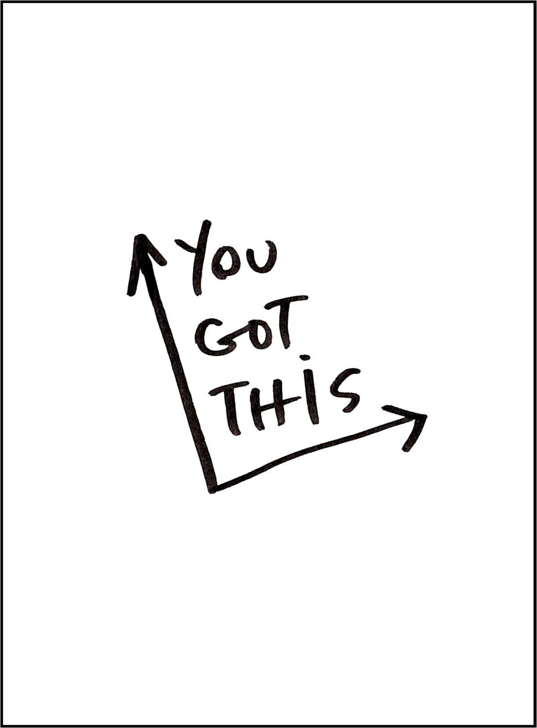Printable Motivational Art, Wall Decor, Print, You got this, You can do it, Art Prints, Hand lettering, Wall Art Prints, Black And White by SideSandwich on Etsy