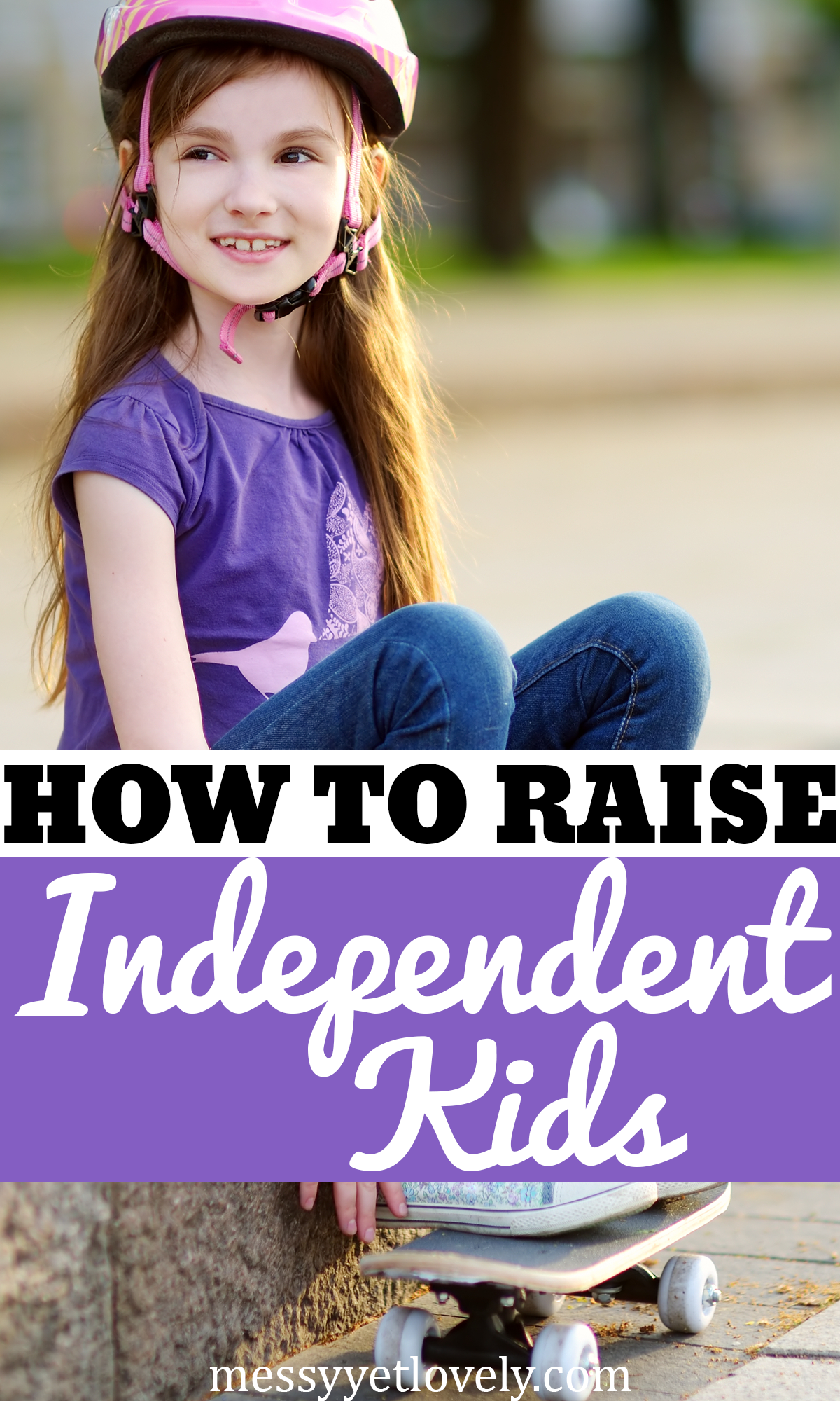 How to teach your child to be independent