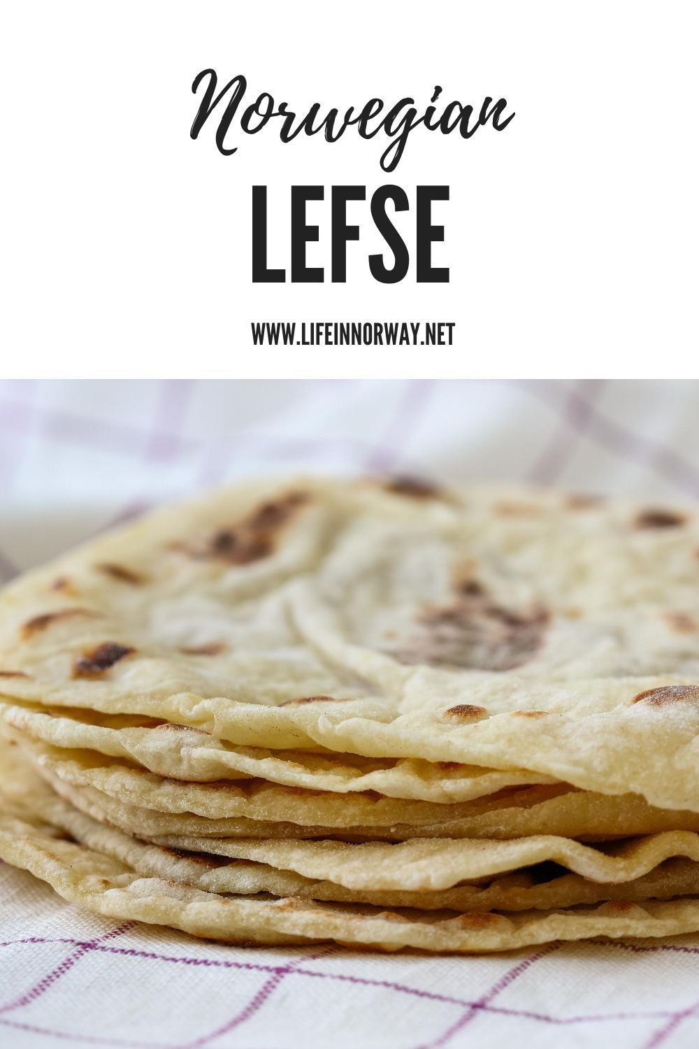 Lefse A Guide To The Norwegian Classic Life In Norway In 2020 Scandinavian Food Food Fancy Dishes