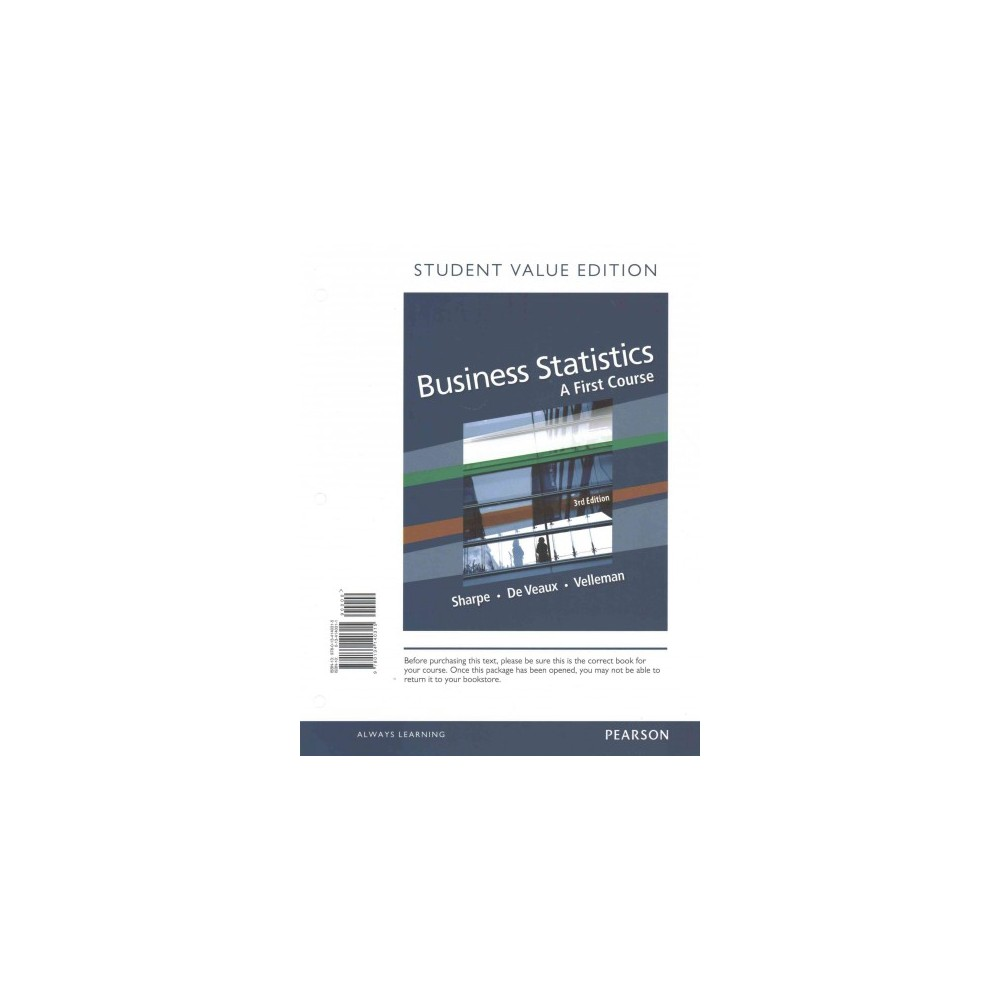 Business Statistics : A First Course (Paperback) (Norean D