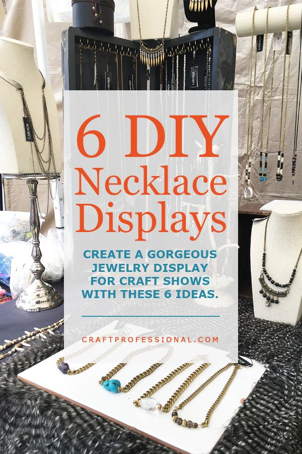Necklace Displays For Your Jewelry Booth Necklace Displays Diy