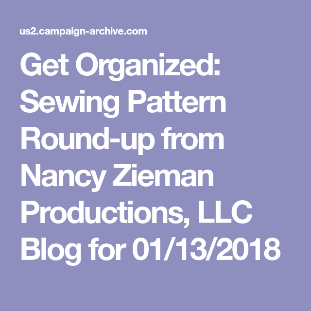 Get Organized Sewing Pattern Round Up From Nancy Zieman Productions Llc Blog For