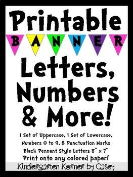 These PRINTABLE BANNER PENNANT STYLE LETTERS AND NUMBERS Are Perfect For Any Display Or Bulletin Board Package Includes 1 Set Of Uppercase