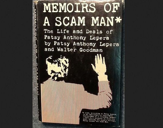 Mmoirs of a SCAM MAN by Parsy Anthony Lepera & by DesiresAndNeeds, $18.00