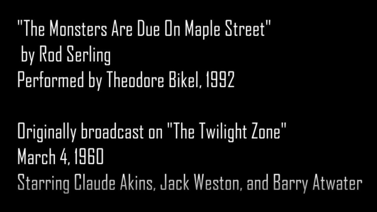 The Monsters Are Due On Maple Street Twilight Zone Theodore Bikel A Theodore Bikel Twilight Zone Twilight