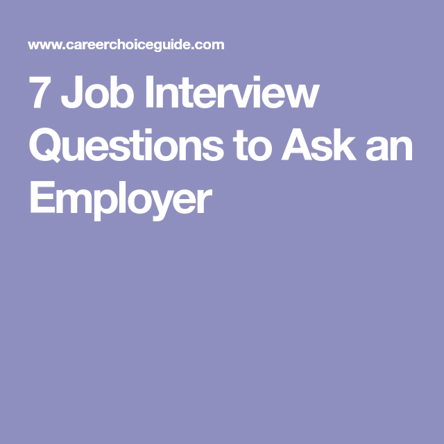 Job Interview Questions To Ask An Employer  Interview