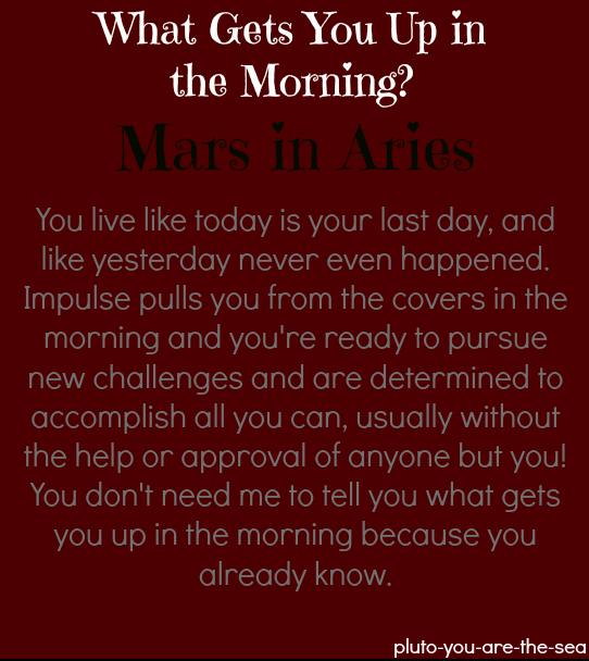 Mars in Aries   Virgo moon/Virgo rising   Mars in virgo