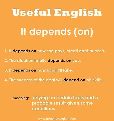 Useful English - It depends (on)