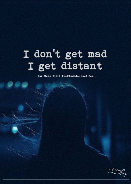 I Donu0027t Get Mad...   The Minds Journal