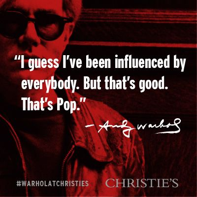 """I guess I've been influenced by everybody. But that's good. That's Pop."" - Andy Warhol #warholatchristies"