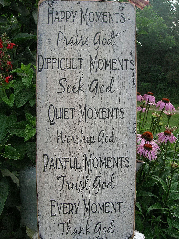 Happy Moments Praise God Handmade Distressed Wood Sign