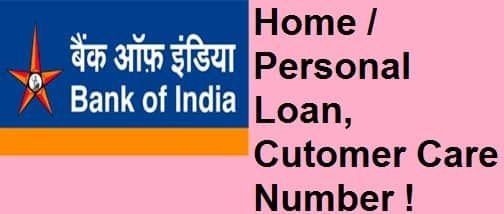Bank Of India Home Personal Loan Customer Care Number Interest Rates Personal Loans Bank Of India Loan