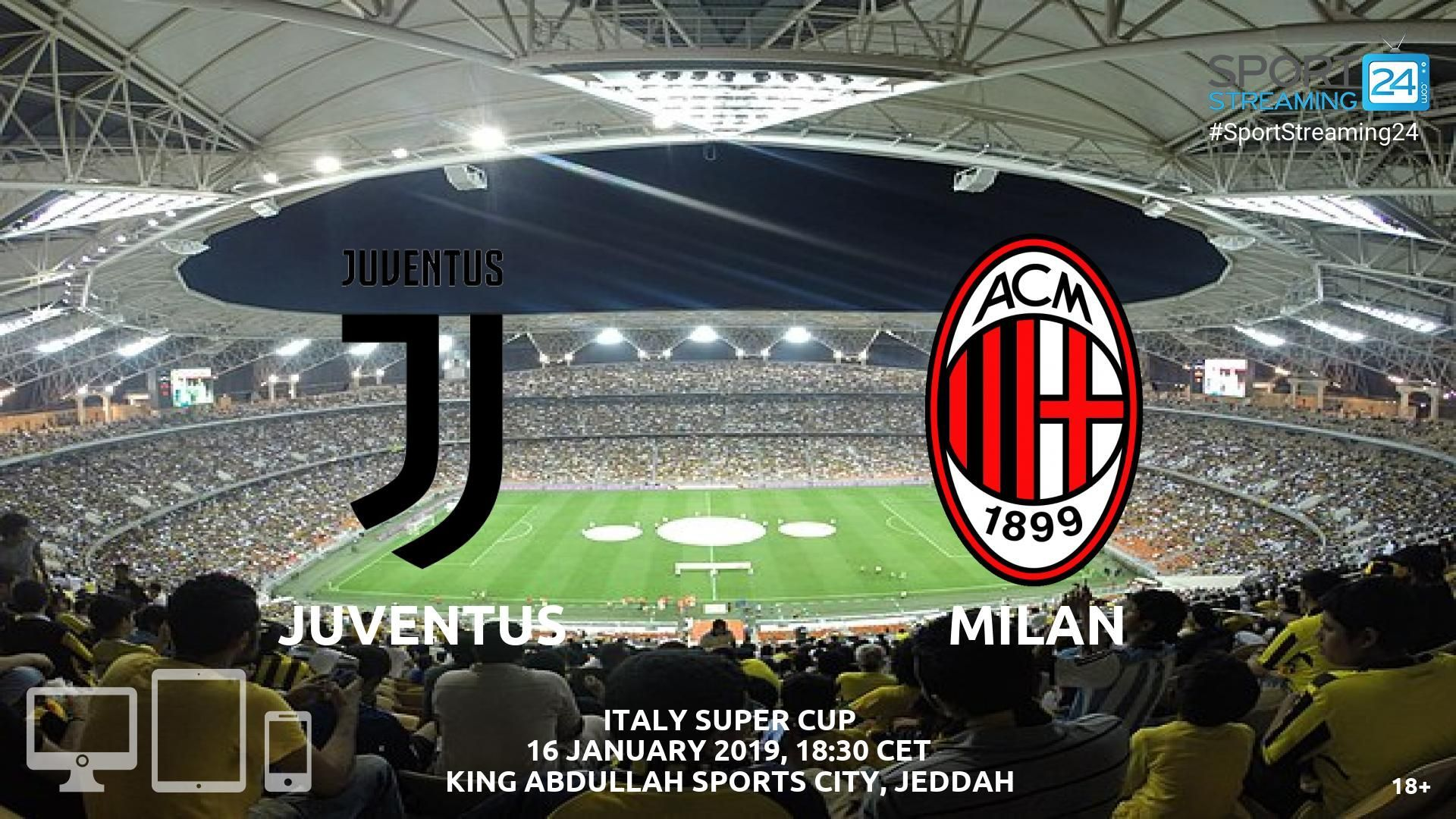 Juventus v AC Milan Live Streaming Football Ac milan