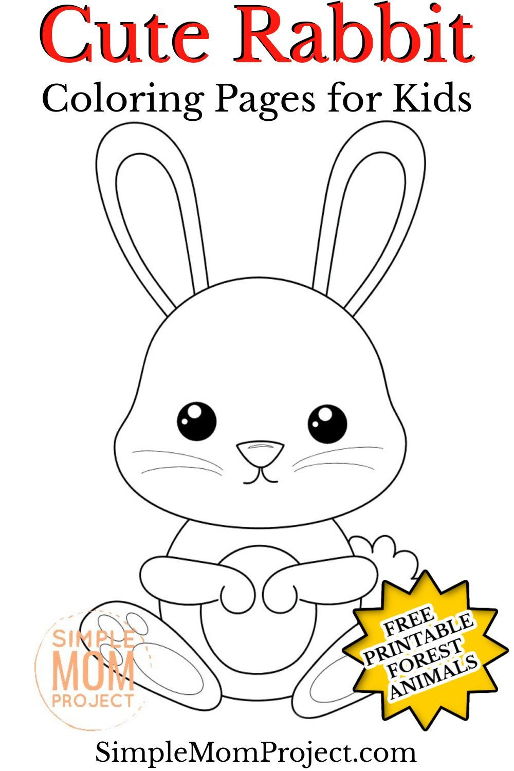 Free Printable Forest Rabbit Coloring Page In 2021 Preschool Coloring Pages Animal Crafts For Kids Toddler Coloring Book