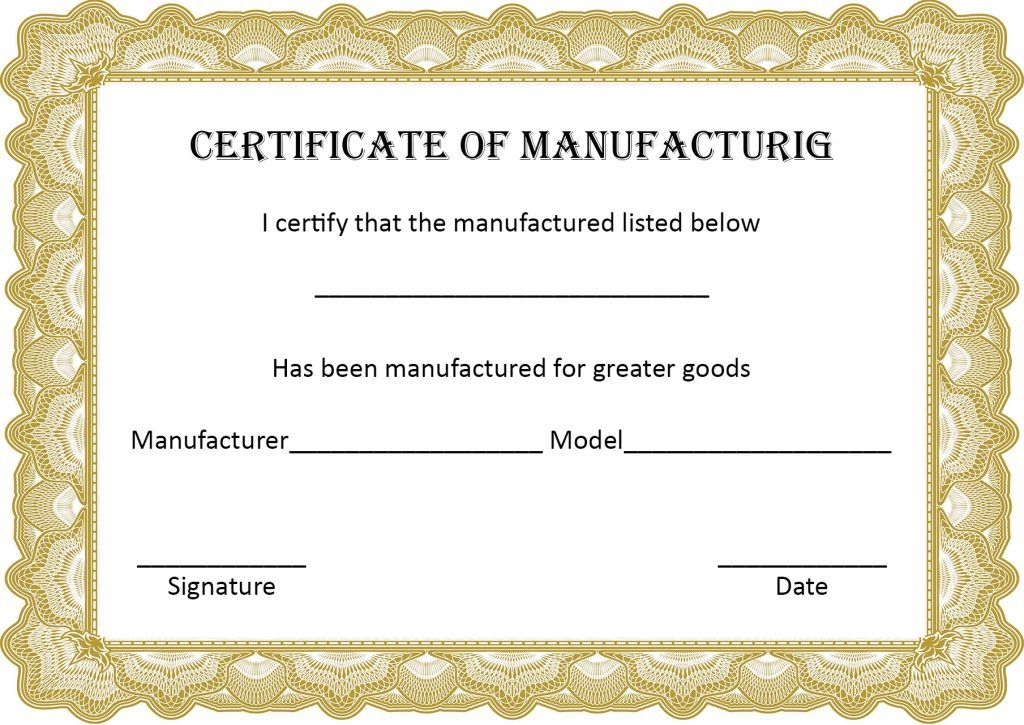 Certificate Of Manufacture Template in 2020 Printable