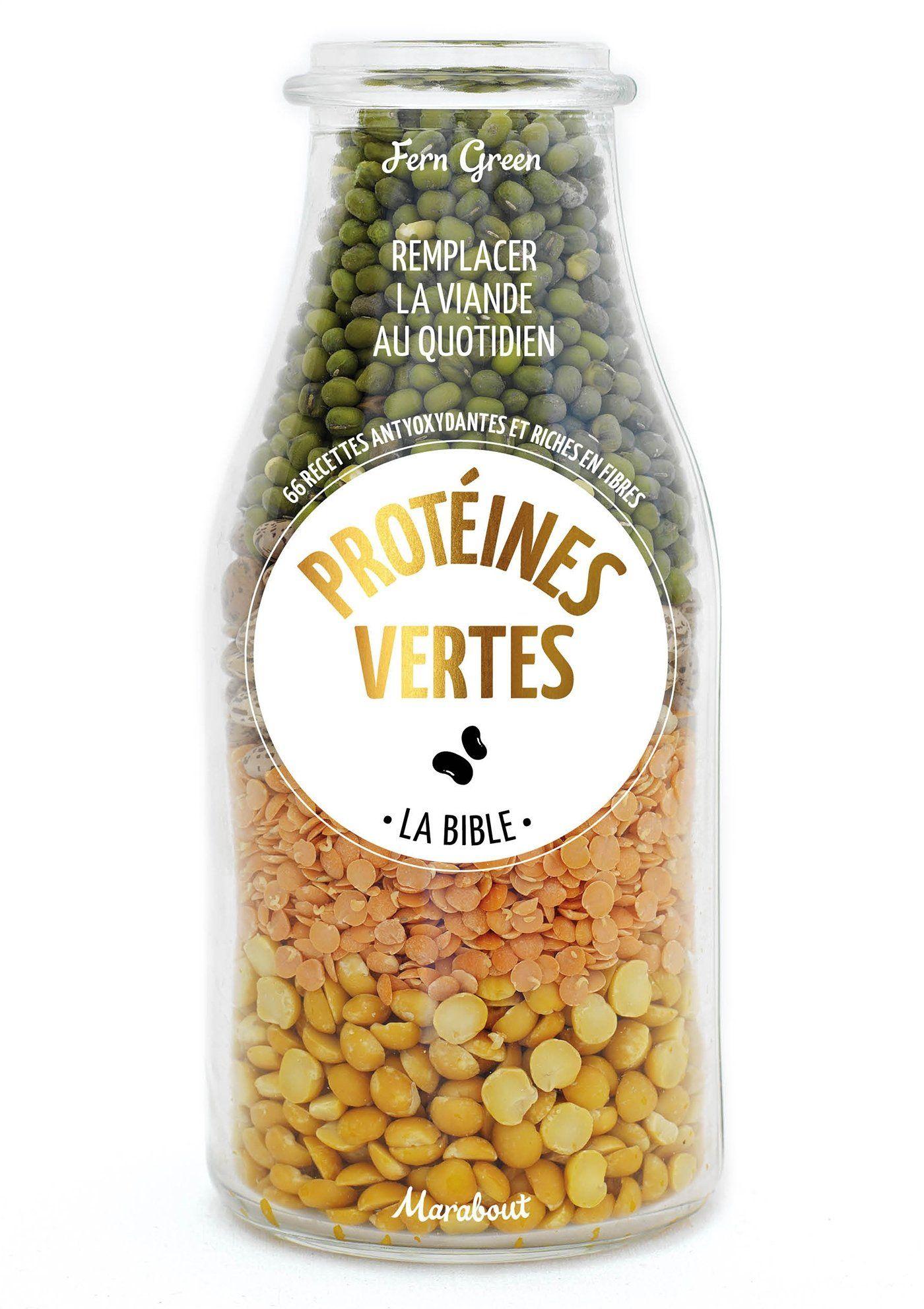 Protéines vertes - La Bible, de Fern Green (2015).