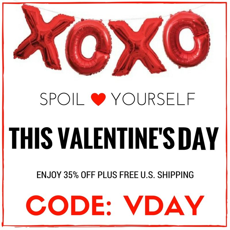 Spoil yourself with 35% off plus free U.S. shipping with code: VDAY! Sale ends 11:59pm est.