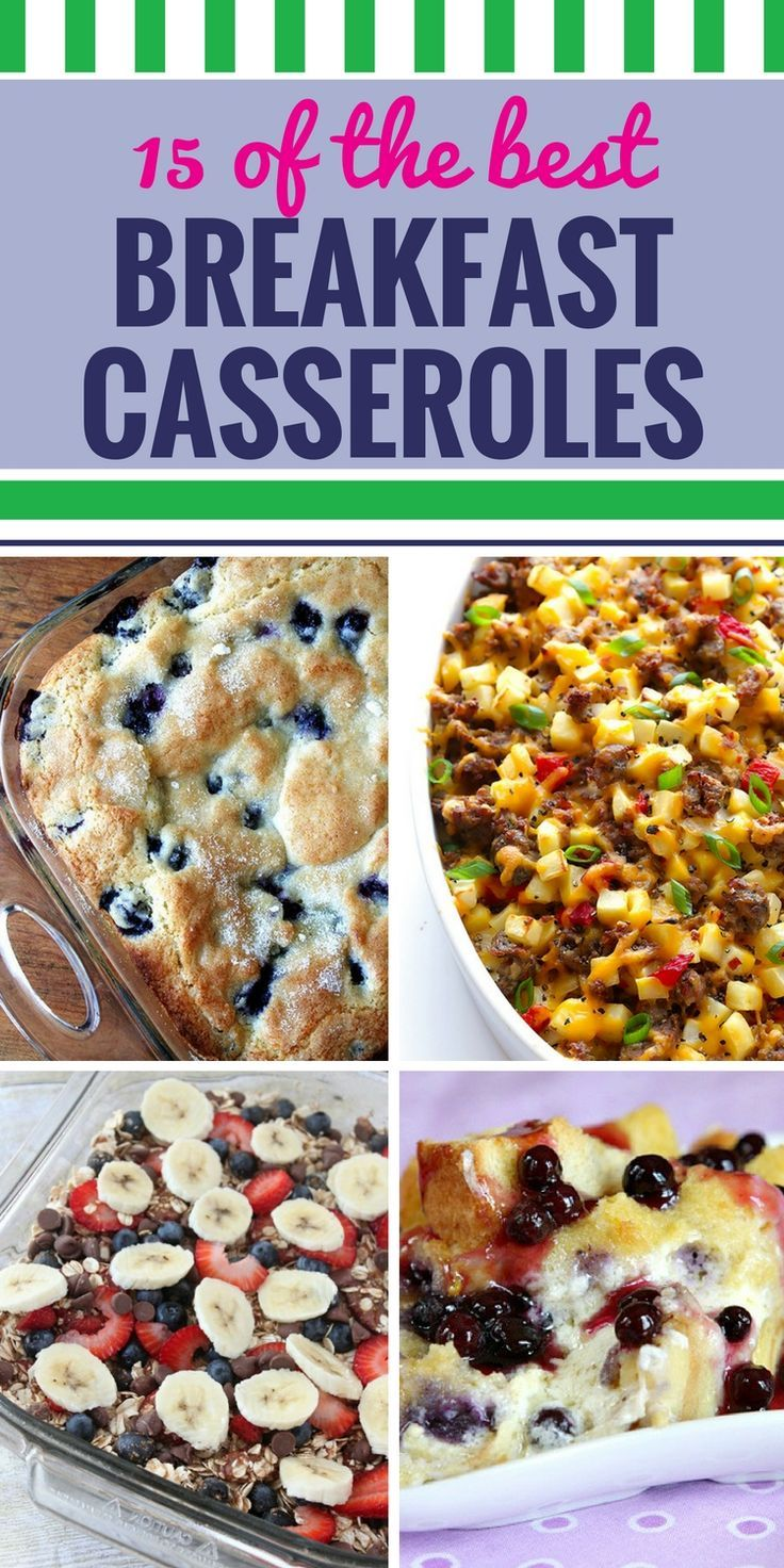 15 breakfast casserole recipes | healthy options, crowd and casserole