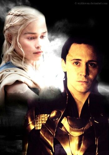 Loki and Daenerys | The Fandom Fleet (my ships) | Loki, Tom