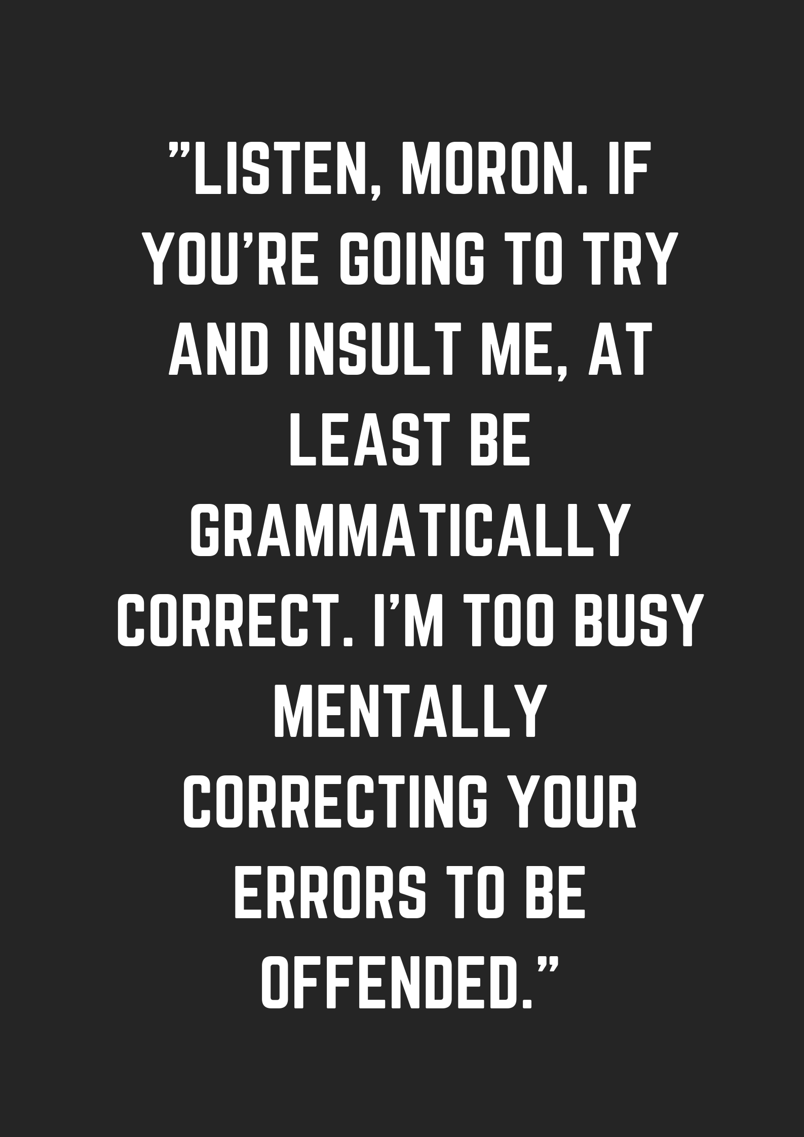 160 Quirky Love Quotes Funny Quotes For Instagram Bossy Quotes Badass Quotes