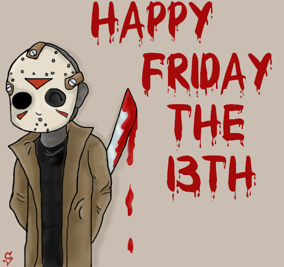 Happy Friday The 13th!   A Little Bit Funny