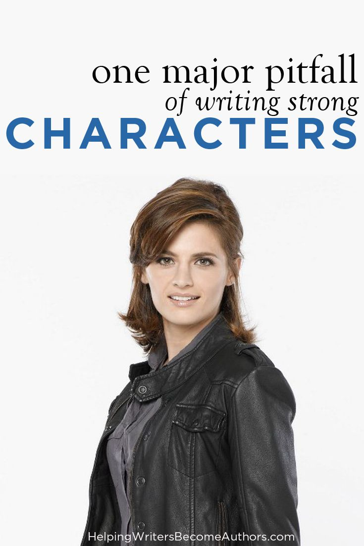 One Major Pitfall of Writing Strong Characters
