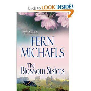 The Blossom Sisters: Fern Michaels: 9780758286710: Amazon.com: Books